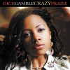 Product Image: Dice Gamble - Crazy Praise
