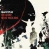 Product Image: Mainstay - Become Who You Are