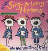 Product Image: The Maranatha Kids - Kids' Sing-A-Long Hymns