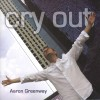 Product Image: Aaron Greenway - Cry Out