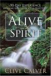 Clive Calver - Alive in the Spirit
