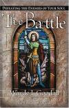 Wayde & Rosalyn Goodall - The Battle: Defeating the Enemies of Your Soul
