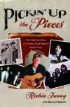 Richie Furay - Pickin' Up The Pieces: The Heart And Soul Of Country Rock Pioneer Richie Furay