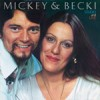 Mickey & Becki - Studio And Live