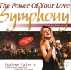 Product Image: Darlene Zschech With The West Australian Symphony Orchestra - The Power Of Your Love Symphony: Live In Australia