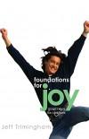Jeff Trimingham - Foundations For Joy