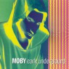 Product Image: Moby - Early Underground