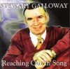 Product Image: Stewart Galloway - Reaching Out In Song