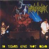 Product Image: Mortification - 10 Years Live Not Dead