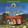 Product Image: Bill & Gloria Gaither and Their Homecoming Friends - Whispering Hope