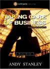 Andy Stanley - Taking Care of Business Study Guide: Finding God at Work (Northpoint Resources)