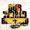 Product Image: Flame - Our World Redeemed