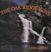 Product Image: The Oak Ridge Boys - Less Of Me (Temple)