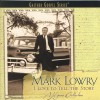 Product Image: Mark Lowry - I Love To Tell The Story: A Hymns Collection