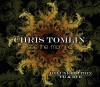 Chris Tomlin - See The Morning Delux Edition