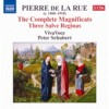 Product Image: Pierre de la Rue, Viva Voce, Peter Schubert - The Complete Magnificats, Three Salve Reginas