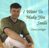Product Image: Steve Stringer - I Want To Make You Smile