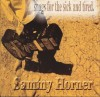 Product Image: Sammy Horner - Songs For The Sick And Tired
