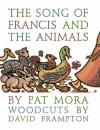 Pat Mora - The Song of Francis and the Animals