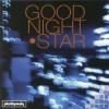 Product Image: Good Night Star - Good Night Star