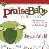 Product Image: Praise Baby - The Praise Baby Collection: Joy To The World