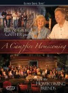 Bill & Gloria Gaither & Their Homecoming Friends - A Campfire Homecoming