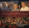 Product Image: Bill & Gloria Gaither & Their Homecoming Friends - A Campfire Homecoming
