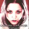 Product Image: Caroline Alexander - Unplugged