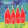 Product Image: Robin Mark, Stuart Townend, Gary Sadler, John Hartley - Friends