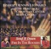 Product Image: Bishop Dennis Leonard & The Heritage Christian Center Mass Choir - Send It Down: Recorded Live At Fire In The Rockies