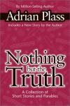 Product Image: Adrian Plass - Nothing But the Truth: A Collection of Short Stories and Parables