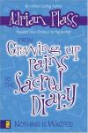 Product Image: Adrian Plass - From Growing Up Pains to the Sacred Diary: Nothing Is Wasted
