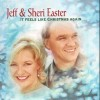 Product Image: Jeff & Sheri Easter - It Feels Like Christmas Again