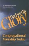 Harold Rowdon - Declare His Glory