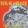 Product Image: Elvis Chambers - Wing Of A Prayer