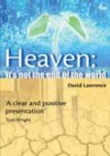 David Lawrence - Heaven... It's Not the End of the World!