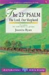 Juanita Ryan - LifeBuilder: The 23rd Psalm