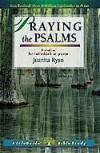 Juanita Ryan - LifeBuilder: Praying the Psalms