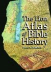 Paul Lawrence - The Lion Atlas of Bible History
