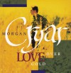 Product Image: Morgan Cryar - Love Over Gold