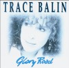 Product Image: Trace Balin - Glory Road