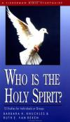 Knuckles & Van Reken - Who Is the Holy Spirit? (Fisherman Bible Study Guides)