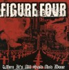 Product Image: Figure Four - When It's All Said And Done