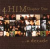 Product Image: 4Him - Chapter One: A Decade
