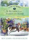 Roy Lessin & Heather Solum - Come Sit Awhile: The Blessings of Family and Home