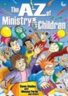 Shelley & Perini - The A-Z of Ministry with Children
