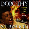 Product Image: Dorothy Norwood - Shake The Devil Off