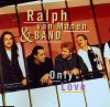 Product Image: Ralph Van Manen And His Band - Only Love