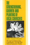 Harold Rowdon - Strengthening, Growth and Planting of Local Churches