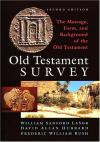 Lasor, Hubbard & Bush - Old Testament Survey: The Message, Form and Background of the Old Testament